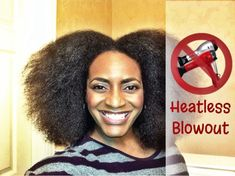 (32) Natural Hair Journey - How I Achieve a Heatless Blowout