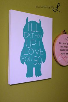 DIY Wall Art & Olive and Birch, Where the Wild Things Are, turquoise, quote