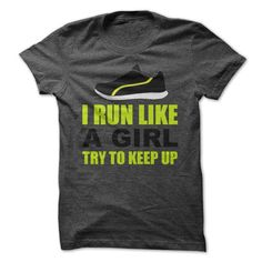 Awesome Running Lovers Tee Shirts Gift for you or your family member and your friend:  I RUN LIKE A GIRL  Tee Shirts T-Shirts
