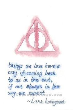 Luna Lovegood Quote with Deathly Hallows Symbol Original Wat.- Luna Lovegood Quote with Deathly Hallows Symbol Original Watercolor Painting Luna Lovegood Quote with Deathly Hallows Symbol Original Phrase Harry Potter, Arte Do Harry Potter, Harry Potter Tattoos, Harry Potter Books, Harry Potter Memes, Harry Potter Symbols, Potter Facts, Girl From Harry Potter, Harry Potter Love Quotes