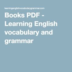 Books PDF - Learning English vocabulary and grammar