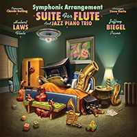 For you Vinyl buffs! Claude Bolling applauds facelift on his classic suite featuring Hubert Laws and Jeffrey Biegel. American Composer/Arranger Steve Barta set out to re-arrange and reintroduce this masterpiece to the world once again—but with quite a different approach. Arranger: Steve Barta Guest Soloists: Hubert Laws- Flute; Jeffrey Biegel - Piano.