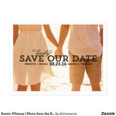 "Rustic Whimsy | Photo Save the Date Postcard This rustic, whimsical save the date postcard features the text ""Kindly save our date"" in the middle of the card, overlaying a large photo."