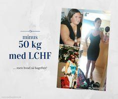 083a6bc3 Et flot vægttab på 50 kg med LCHF. Læs historien om Nadjas vilde vægttab og