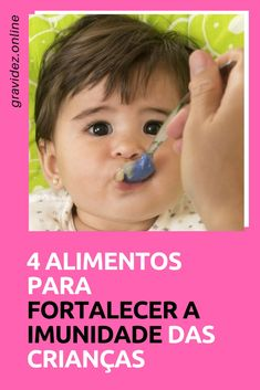 Alimentos para imunidade Baby E, First Baby, Garden Care, Kids And Parenting, Medicine, Children, Tips, Gabriel, Alice