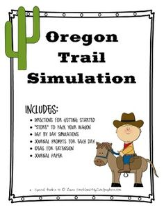 Remember the Oregon Trail game for your computer? Now live it with your students in this Westward Expansion simulation packet. Become a pioneer on the Oregon Trail and experience the same perils they did in this interactive lesson. Includes directions for getting started, store for students to use to pack their wagons, daily simulations and journal prompts, journal paper, and comprehension quiz at the end.
