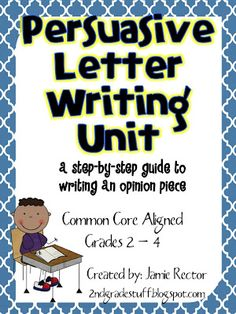 Persuasive letter writing...2nd-4th grade