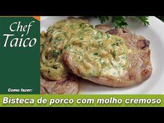 Bisteca de porco com molho cremoso - Chef Taico