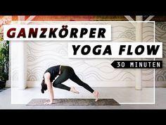 Yoga Ganzkörper Flow | Bauch Beine Po & Rücken | 30 Min. Workout - YouTube