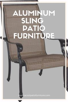 Aluminum Sling Patio Furniture-Comfortable Seating for Outdoor Settings The parts of aluminum strap terrace piece of fur Outdoor Chairs, Outdoor Furniture, Outdoor Decor, Area Units, Aluminum Patio, Outdoor Settings, Sunlight, Terrace, Porch