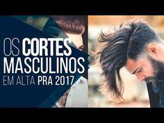 Macho Moda - Blog de Moda Masculina: Os Cortes de Cabelo Masculino para 2017, Dicas!