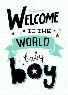 Welcome baby boy quotes cute ideas Ideas Wishes For Baby Boy, Baby Boy Cards, Welcome Baby Boys, New Baby Boys, Congratulations Baby Boy, Baby Boy Birth Announcement, Birth Announcements, Baby Boy Quotes, Newborn Baby Quotes