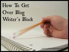 How To Get Over Blog Writer's Block #writing #contentmarketing