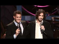 Michael Buble vs. Josh Groban. Michael has a surprise visit from Josh. Made me laugh