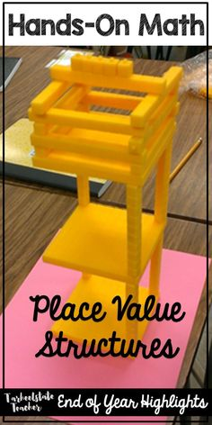 Place Value structures were one of my 4th graders favorite math activities; read about all of our hands on math highlights from this year! {place value ideas, manipulatives in math, hands on intro to place value}
