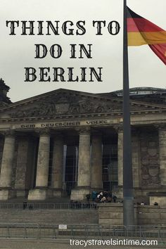 Planning a visit to Berlin? My article will give you some ideas of things to do and see when you go!