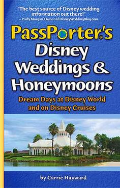PassPorter's Disney Weddings and Honeymoons: Dream Days at Disney World and on Disney Cruises Disney Bride, Disney Weddings, Wedding Disney, Cruise Wedding, Beach Weddings, Destination Wedding, My Perfect Wedding, Dream Wedding, Wedding Bible