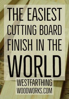 Don't waste your time trying a ton of finishes. This is the best cutting board finish in the world and it's your perfect start into making and finishing your cutting boards. Woodworking Education, Small Woodworking Projects, Small Wood Projects, Woodworking Garage, Woodworking Books, Woodworking Classes, Woodworking Beginner, Best Cutting Board, Cutting Boards