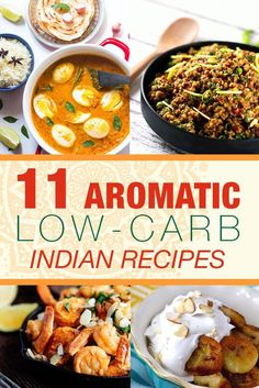 11 Aromatic Low-Carb Indian Recipes - No long shopping lists needed, just a few…