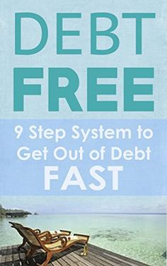 Debt-Free: 9 Step System to Get Out of Debt Fast and Have Financial Freedom: The Quickest Way to Get Out of Debt Forever by Ashton Pereira, http://www.amazon.com/dp/B00ONPGA5M/ref=cm_sw_r_pi_dp_.fxuub1KWXK3T