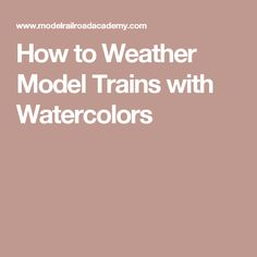 Learn how to weather model trains and structures using watercolors that add the effect of rust, mold, etc. Rr Car, Weather Models, Car Painting, Model Trains, Watercolors, Rolling Stock, Rust, Ideas, Water Colors