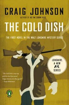 The Cold Dish (Walt Longmire Series #1). I really like the TV show and am looking forward to reading this.