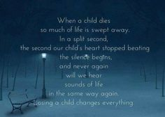 A child of any age. Missing my daughter so very much.