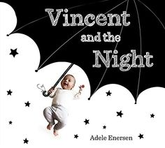 Vincent and the Night by Adele Enersen http://www.amazon.com/dp/0803741065/ref=cm_sw_r_pi_dp_GV9nvb0JS0659
