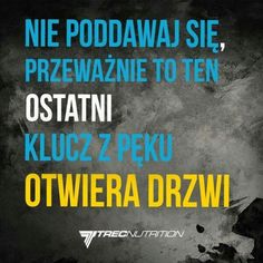 Nie poddawaj się Motto, Texts, Quotes, Inspiration, Live, Qoutes, Biblical Inspiration, Texting, Quotations