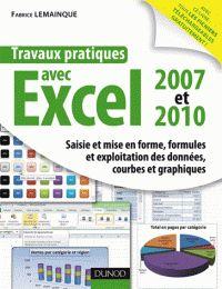 Fabrice Lemainque - Travaux pratiques avec excel 2007 et 2010 - Saisie et mise en forme, formules et exploitation des données, courbes et graphiques. - Agrandir l'image