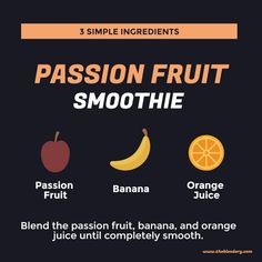 Delicious passion fruit smoothie recipe with just 3 simple ingredients. Passion Fruit Smoothie, Fruit Smoothie Recipes, Smoothies, 3 Ingredients, Dairy Free, Tropical, Banana, Tasty, Simple