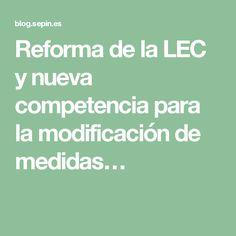 Reforma de la LEC y nueva competencia para la modificación de medidas…