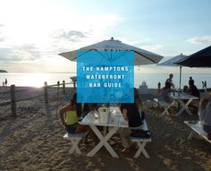 Every Waterfront Bar in the Hamptons