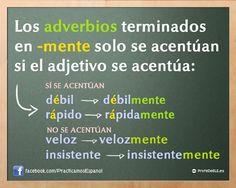 Regla de acentuación de los adverbios en -mente | #twitterELE #spanishteachers @ProfeDeELE.es.es.es.es.es