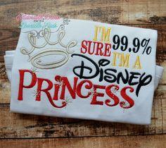 99% sure I'm a Disney princess