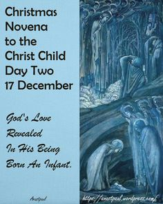 "Day 2: ""O Dearest Infant! Tell me, what have You come on earth to do? Tell me, whom do You seek? Yes, I already know. You have come to seek me, the lost sheep, so that, instead of fleeing from You, I may rest in Your loving arms...."""