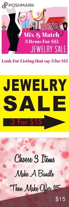 Jewelry Sale 3 For $15.00 - Mix & Match Mix & Match Jewelry Sale 3 For $15.00 Look for listing that say 3 for $15  Rings, Earrings, Bracelet, Key Chains   Not All Items are included in Sale. I will not except $5 for individual items included in Sale. The items are as priced or 3 for $15. Please ask any questions you might have Jewelry