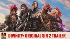 Divinity: Original Sin 2 Trailer https://www.youtube.com/watch?v=bTWTFX8qzPI