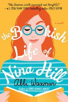 The Bookish Life of Nina Hill by Abbi Waxman (Adult Fiction - Book Nerd, Book Club Books, Book Lists, New Books, Good Books, Books To Read, Book Clubs, Reading Lists, Class Planner