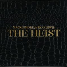 The Heist [Explicit] Macklemore & Ryan Lewis | Format: MP3 Music, http://amzn.to/UhZnzK