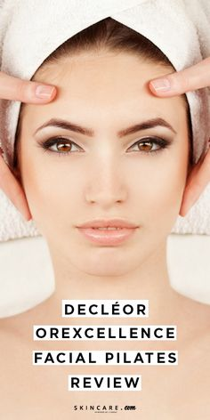 If you love face yoga, you're going to love Decor's new Orexcellence Facial Pilates. We review the must-try workout-inspired spa facial—plus, share how you can practice facial pilates at home—here.