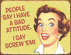 Ephemera  Bad Attitude Metal Tin Sign  16x12 ** Click image to review more details.