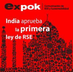 India aprueba la primera ley de RSE http://www.expoknews.com/2013/08/21/india-aprueba-la-primera-ley-de-rse/