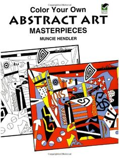 Color Your Own Abstract Art Masterpieces Dover Coloring Book