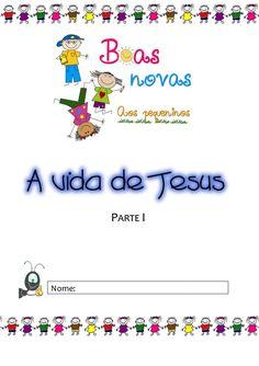 A vida de Jesus - Parte1 - Frente A4 Kids Church, Professor, Map, Jesus Cristo, Angels, Kids Bible Activities, Teaching Activities, Jesus Is, Children Ministry