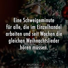 A minute& silence for everyone in retail - Lustige - Zitate - # Diy Crafts To Do, Keep Smiling, For Everyone, Food For Thought, Love Him, Me Quotes, It Hurts, Humor, Facts