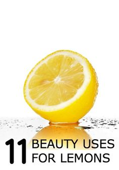11 beauty uses for lemons