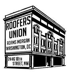 Roofer's Union  2446 18th Street NW Washington, Dc  www.roofersuniondc.com