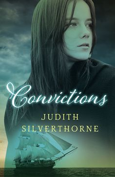 Convictions by Judith Silverthorne.  A gripping historical novel about believing in oneself and standing true to one's convictions.