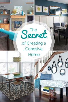 The Secret of Creating a Cohesive Home. Besides color, you need to consistently use neutrals, metal finishes, and wood tones. How these three elements play together with color impacts how well your home flows. tealandlime.com Great site! (RM)